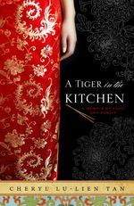 "5 Reasons to Read ""A Tiger in the Kitchen"" Today"