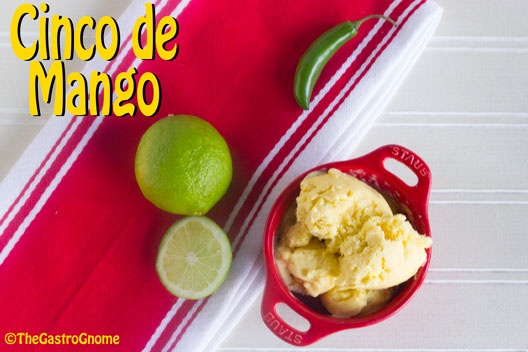 Cinco de Mango: Mango Ice Cream